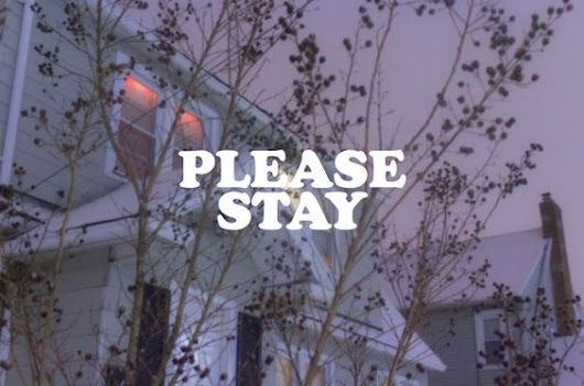 Please Stay, Thank You