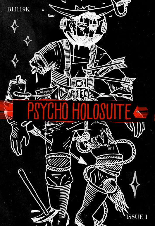 [Preview] Psycho Holosuite Zine // Issue 1