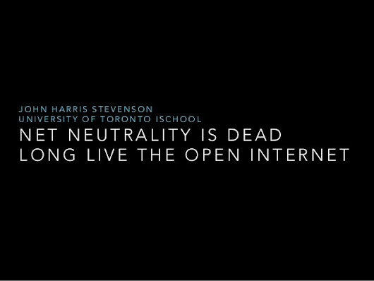 Net Neutrality is Dead, Long Live the Open Internet