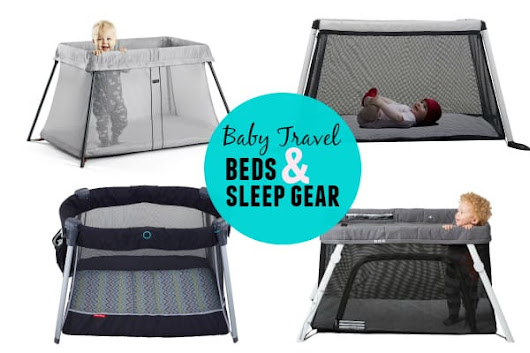 Baby Travel Bed & Sleep Accessories | Have Baby Will Travel