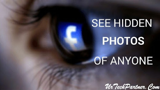 How to See Hidden/Private Photos of Someone on Facebook