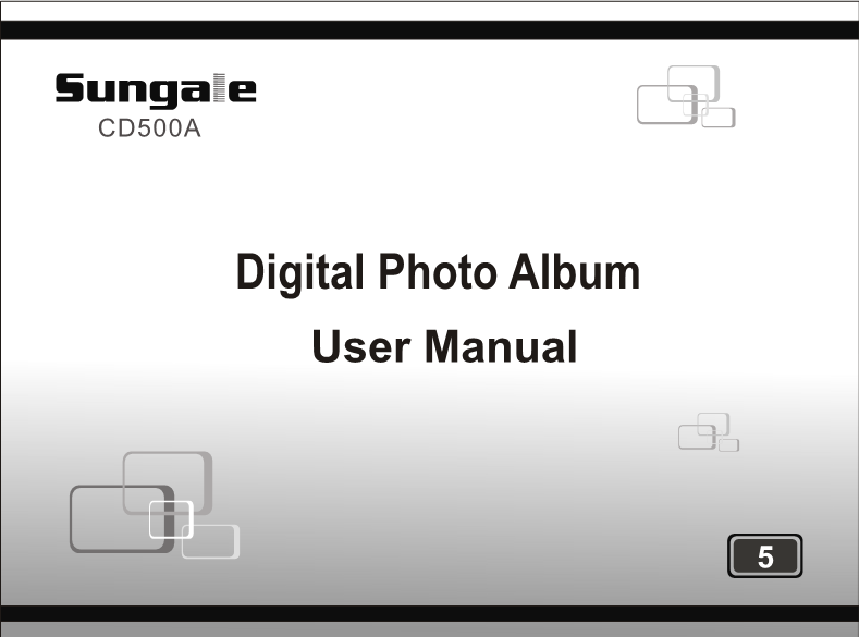 User Manual For Sungale Digital Photo Album Cd500a A User Manual