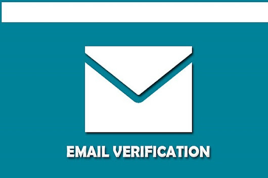What You Need To Know About Email Verification
