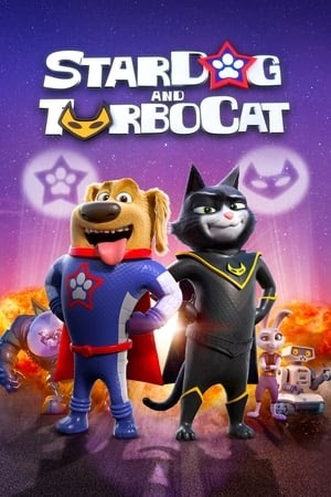Regarder : StarDog and TurboCat (2019) film complet en ...