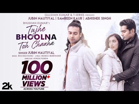 तुझे भूलना तो चाहा Tujhe Bhoolna Toh Chaaha Song Lyrics |Jubin Nautiyal- Lyrics HD