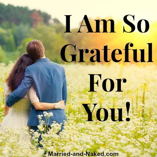 Im So Grateful For You Marriage Quote