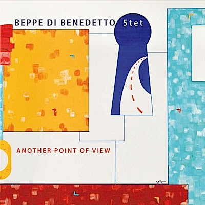 BEPPE DI BENEDETTO 5tet: Another Point of View | Sound Contest