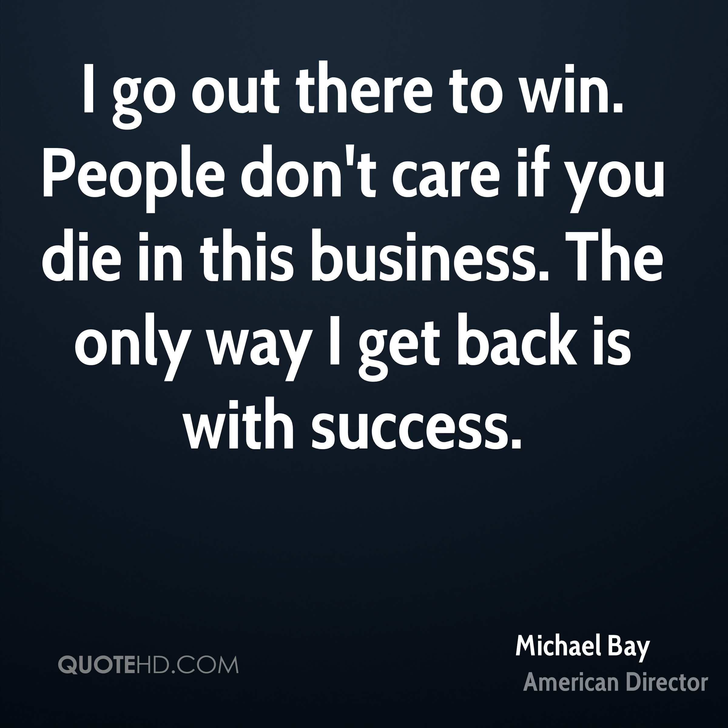 Michael Bay Success Quotes Quotehd