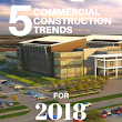 5 Commercial Construction Trends for 2018