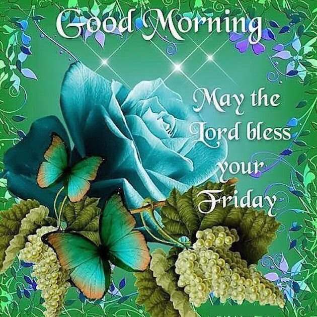 Good Morning May The Lord Bless Your Friday Quote Pictures Photos