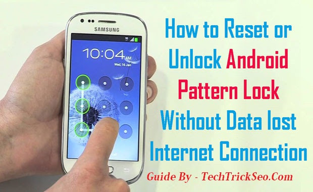100% Easy How to Unlock Android Pattern Lock If Forgotten 2019