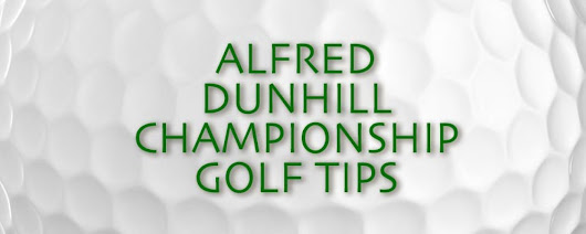 Alfred Dunhill Championship Golf Tips 2017 | Bet Online UK