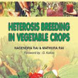 Heterosis Breeding in Vegetable Crops, Nagendra Rai:, 9788189422035 - Nipabooks