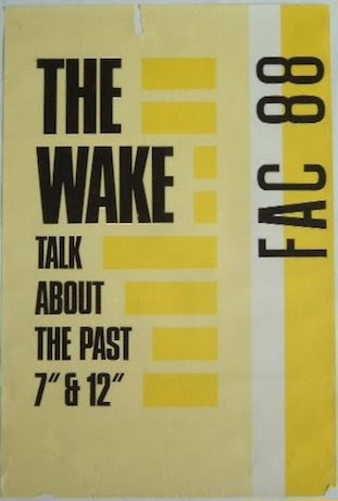 The Wake - FAC 88 Talk About The Past - poster