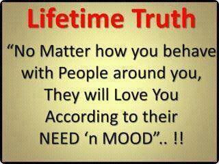 People Treat You According To Their Mood Quotes Quotations