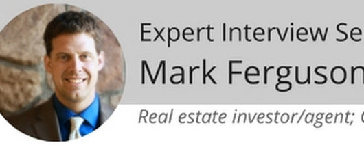 Expert Interview Series: Mark Ferguson of InvestFourMore.com About Flipping Homes, Buying Rental Properties, and Getting House Inspections Done - Home Inspection Report