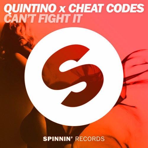 Quintino x Cheat Codes - Can't Fight It | Spinnin' Records