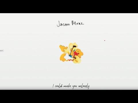 Jason Mraz - Unlonely:歌詞+中文翻譯