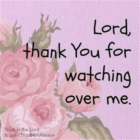 Lord Watch Over Me Quotes