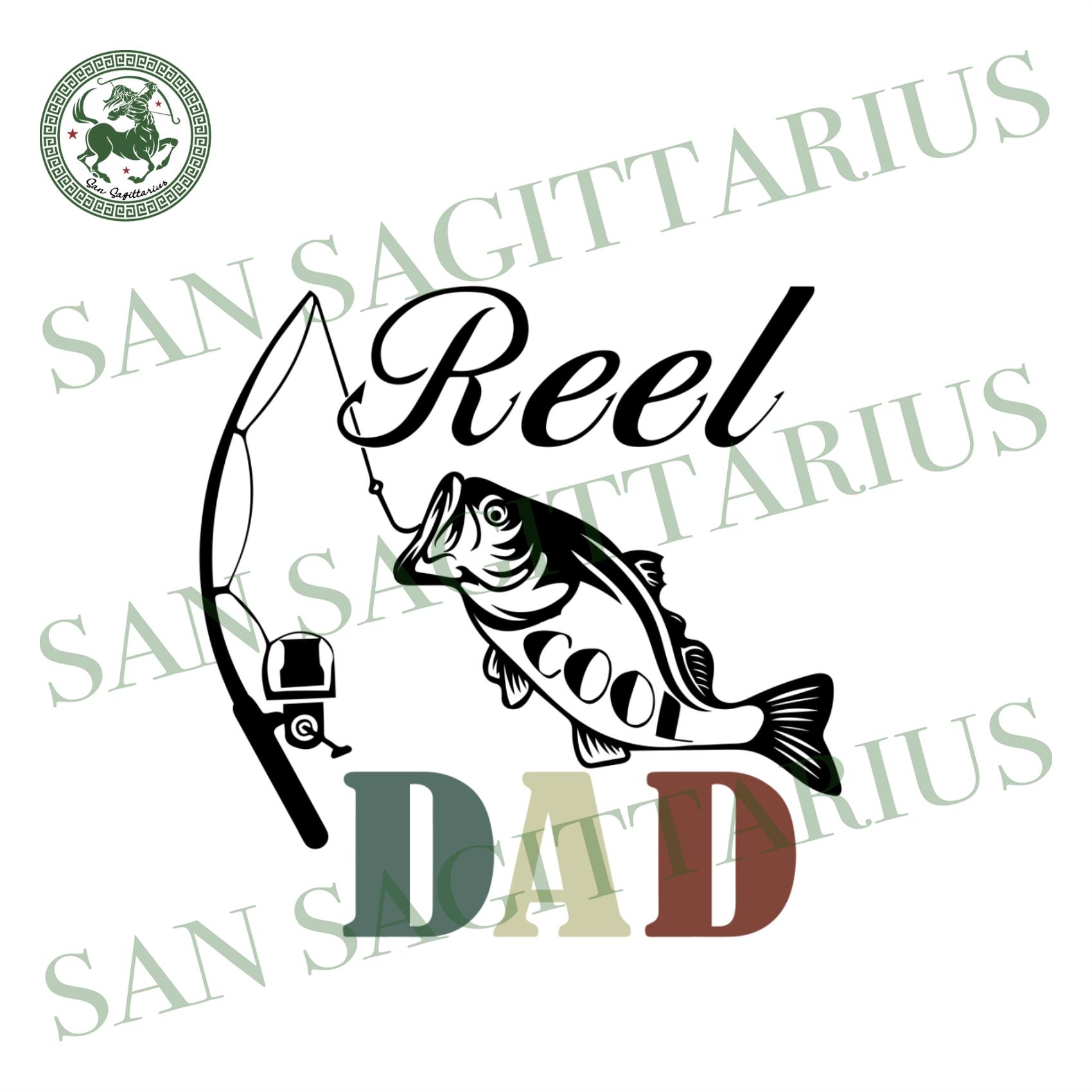 Download Reel Cool Fishing Dad Svg Fathers Day Svg Trending Svg Fishing Svg San Sagittarius