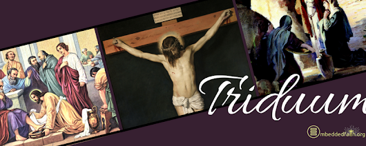 The Triduum - by Special Request