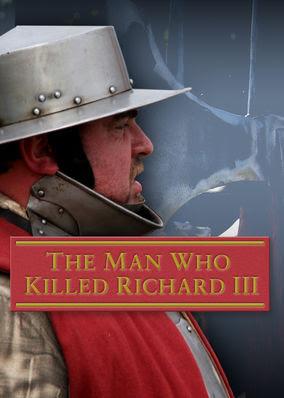 Man Who Killed Richard III