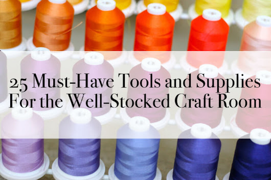 25 Must-Have Tools and Supplies For the Well-Stocked Craft Room | eBay
