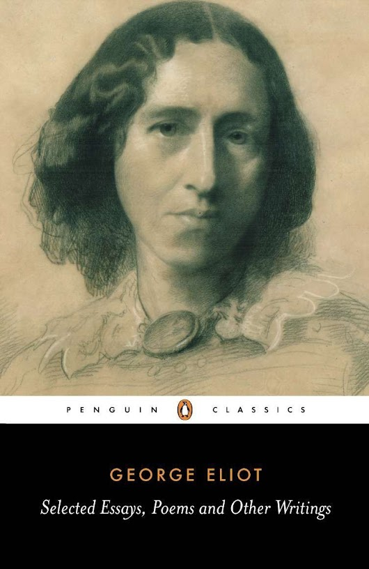 #Classic: George Eliot, Essays and Poems