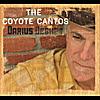 Darius Degher: The Coyote Cantos