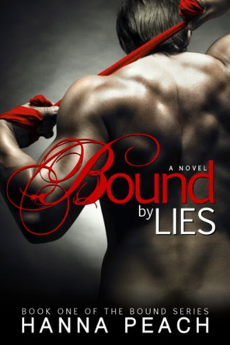 Bound by Lies: Bound #1 (Adult Romantic Suspence) by Hanna Peach