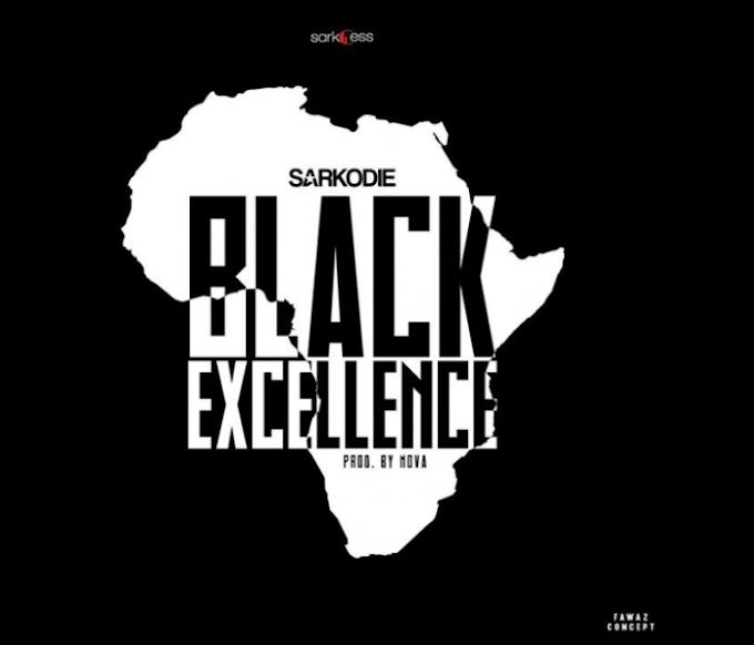[Music] Sarkodie – Black Excellence