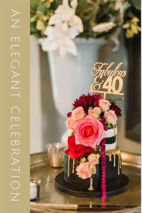 Elegant and luxurious 40th birthday celebration