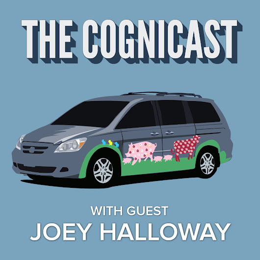 Blog | Joey Halloway - Cognicast Episode 057 | Relevance