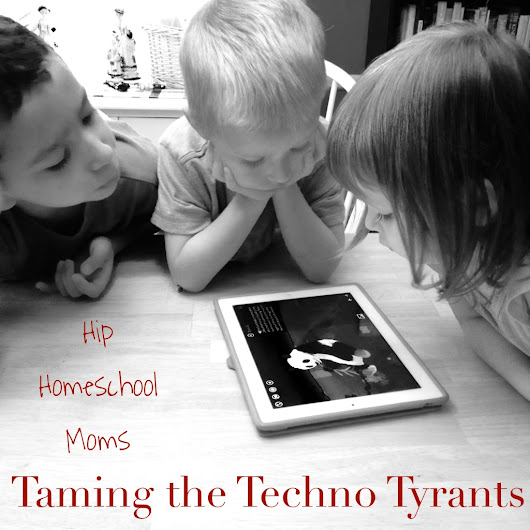 Taming Technology in Your Home  - Hip Homeschool Moms