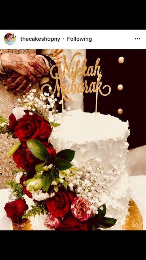 Nikah Mubarak cake topper   Wedding Cakes in 2019