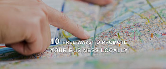 10 Free Ways to Promote Your Business Locally | WpMania.Net