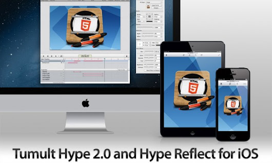 Introducing Tumult Hype 2.0 and Hype Reflect for iOS: The Perfect Pair for Creating Stunning HTML5 Content - Tumult Company Blog