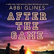 Review: After the Game by Abbi Glines