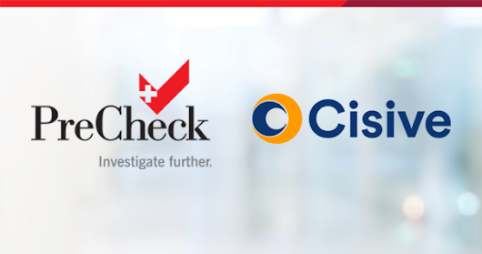PreCheck, the Healthcare Industry's Premier Provider of Employment Screening Solutions, Announces Strategic Combination with Cisive | PreCheck