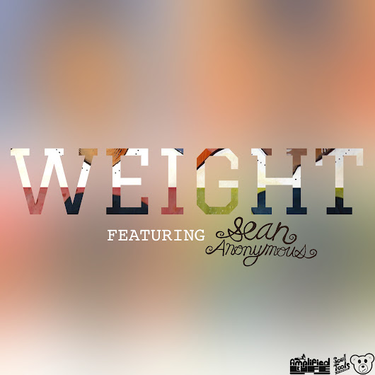 Weight feat. Sean Anonymous (Single)