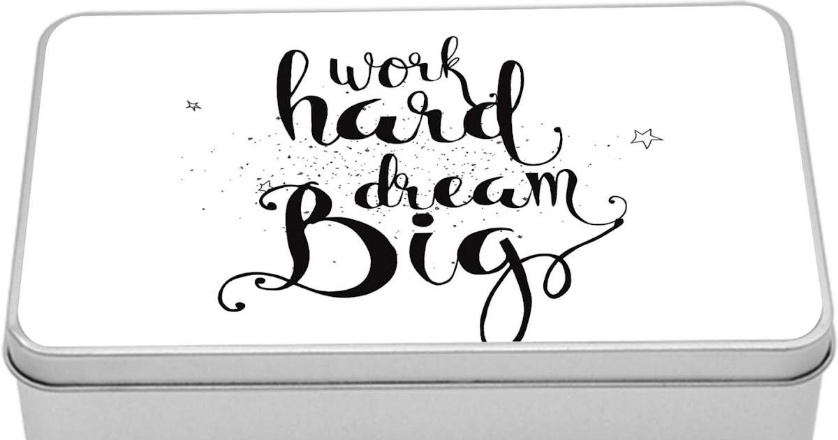 Dream Big In Cursive