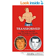 Be Transformed: How A 15-Year-Old Lost 70 Pounds in 3 Months & How You Can Too - Kindle edition by John Paul Smith. Health, Fitness & Dieting Kindle eBooks @ Amazon.com.