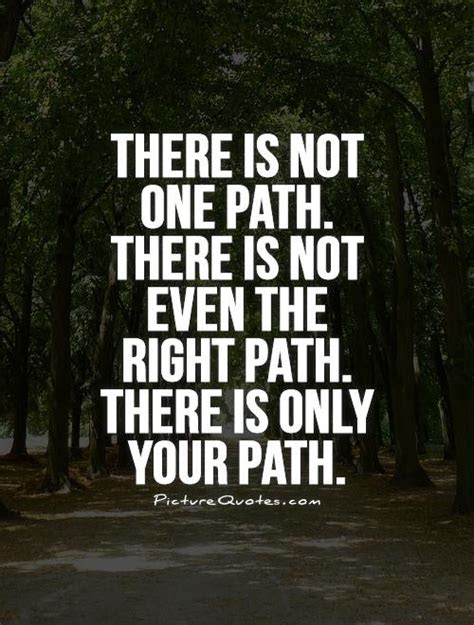 Latest Hd Quotes About Choosing The Right Path Soaknowledge