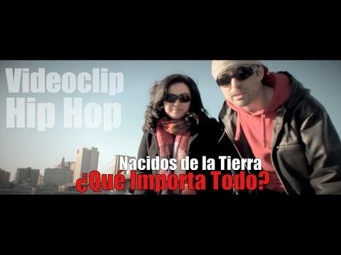 Nacidos de la tierra; Que importa todo (Video) | Peru | España | 2015