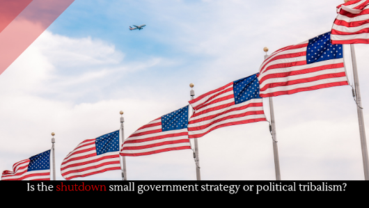 Is the shutdown small government strategy or political tribalism? - Alltop Viral