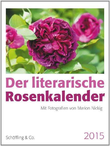Mail-Brandt / Nickig Literarischer Rosenkalender 2015