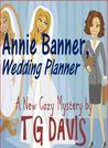 Annie Banner, Wedding Planner