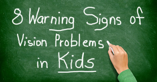Slideshow: 8 Warning Signs of Vision Problems in Kids