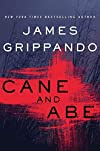 Cane and Abe by James Grippando