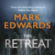 The Retreat by Mark Edwards | Books Reading Order